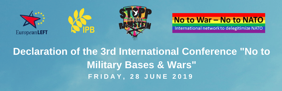 "Declaration of the 3rd International Conference ""No to Military Bases & War"""