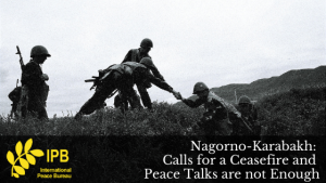 Nagorno-Karabakh: Calls for a Ceasefire and Peace Talks are not Enough