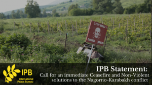 IPB Calls for Renewed Peace Talks and an End to the Violence between Armenia and Azerbaijan