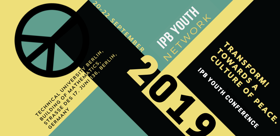 IPB Youth Network Conference – Transform! Towards a Culture of Peace