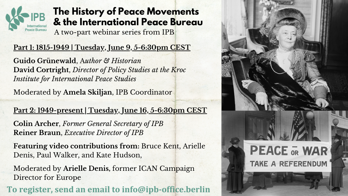 The History of the Peace Movement and the International Peace Bureau (Two-Part Webinar Series)