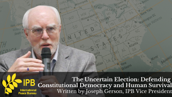 The Uncertain Election: Defending Constitutional Democracy and Human Survival