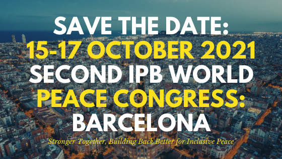 SAVE THE DATE: IPB World Peace Congress Barcelona 2021