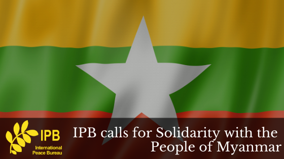 IPB Calls for Solidarity with the People of Myanmar