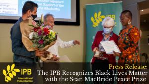 The IPB Recognizes Black Lives Matter with the Sean MacBride Peace Prize